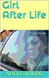 Girl After Life: A Legal Thriller (Girl on Trial Book 2)