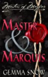 Master and Marquis (Masters of Mayfair, #2)