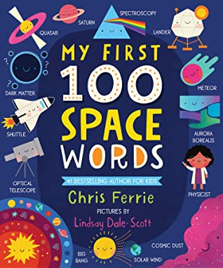 My First 100 Space Words (My First STEAM Words)