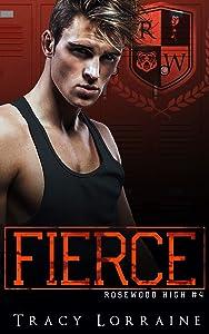 Fierce (Rosewood High, #4)