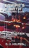 Empire's Birth (Empire Rising Book 9)