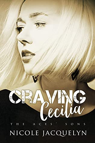 Craving Cecilia (The Aces' Sons, #6)
