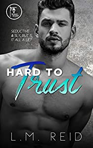 Hard to Trust (Hard to Love Book 2)