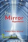 The Mirror Hypothesis
