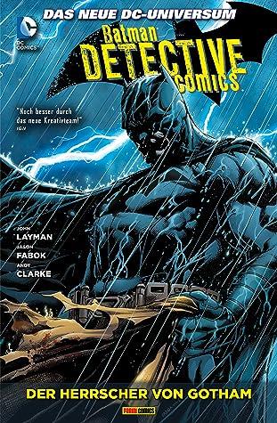 Batman - Detective Comics, Bd. 3: Der Herrscher von Gotham