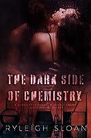 The Dark Side of Chemistry