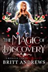 The Magic of Discovery (Emerald Lakes, #1)