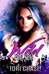 Wild for You (Rock Hard Love, #1)