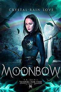 Moonbow (Samantha Moon, Guardian Vampire Book 3)
