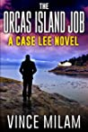 The Orcas Island Job (Case Lee #6)