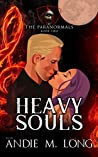 Heavy Souls (The Paranormals, #2)