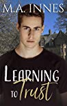 Learning to Trust (The Education of the Heart #1)