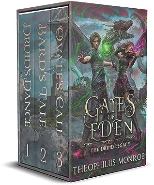 Gates of Eden: The Druid Legacy Boxed Set (Books 1-3): An Arthurian Modern Fantasy