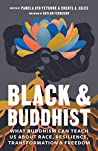 Black and Buddhist by Cheryl A. Giles