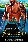 Shattered by the Sea Lord (Lords of Atlantis, #8)