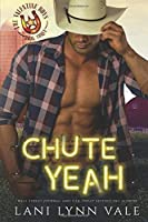 Chute Yeah (The Valentine Boys)