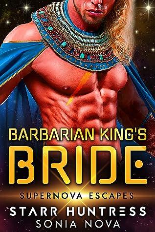 Barbarian King's Bride (Supernova Escapes)