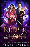 Keeper of the Lost (Resurrecting Magic #2)