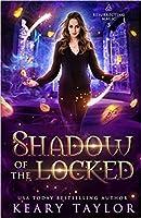 Shadow of the Locked (Resurrecting Magic #3)
