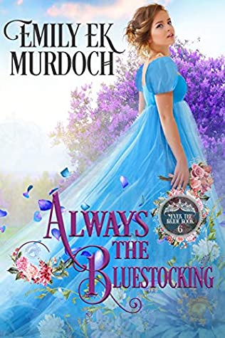 Always the Bluestocking (Never the Bride, #6)