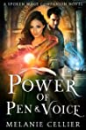 Power of Pen and Voice: A Spoken Mage Companion Novel (The Spoken Mage, #5)