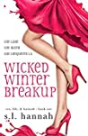 Wicked Winter Breakup (Sex, Life, and Hannah, # 1)