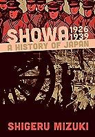 Showa 1926-1939: A History of Japan Vol. 1 (Showa: A History of Japan)