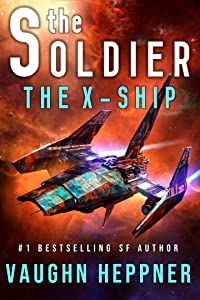 The Soldier: The X-Ship