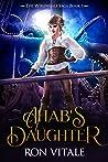 Ahab's Daughter: The Werewhale Saga