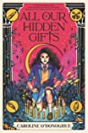 All Our Hidden Gifts (All Our Hidden Gifts, #1)