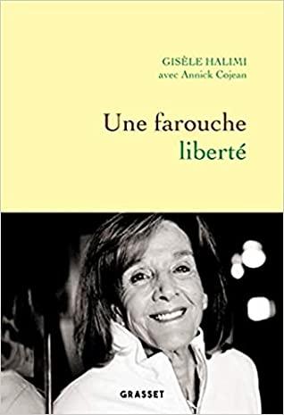 Une farouche liberté by Annick Cojean