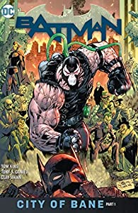 Batman, Volume 12: City of Bane Part 1