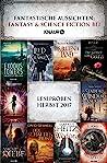 Fantastische Aussichten: Fantasy & Science Fiction bei Knaur: Ausgewählte Leseproben von Markus Heitz, Leigh Bardugo, Holly Jennings, Ju Honisch u.v.m.