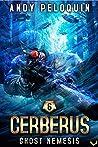 Ghost Nemesis (Cerberus #6)