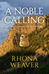 A Noble Calling by Rhona Weaver