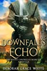 Downfall's Echo (The Kyona Chronicles #6)
