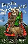 Tequila Mockingbird: Cozy Mystery