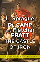 The Castle of Iron (The Incompleat Enchanter, #2)