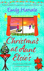 Christmas at Aunt Elsie's: a delightfully festive, feel-good romance and the perfect Christmas treat.
