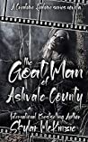 The Goat Man of Ashvale County: A Creature Features Series novella