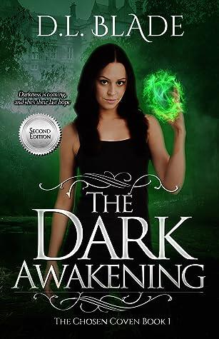 The Dark Awakening (The Chosen Coven #1)