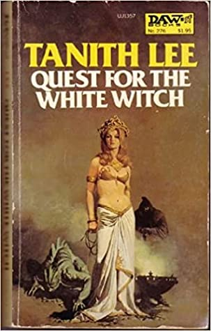 Quest for the White Witch (Birthgrave, #3) by Tanith Lee