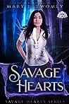Savage Hearts (Savage Hearts, #1)