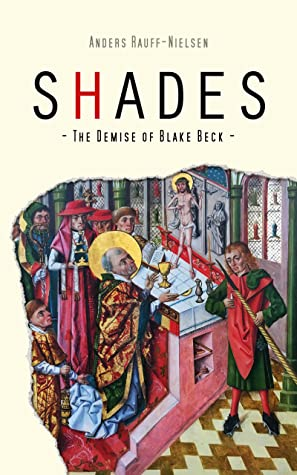 Shades - The Demise of Blake Beck
