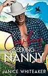 Cowboy Seeking Nanny (Cowboy Classifieds, #1)