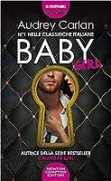 Baby. Girl (Biker Beauties #1)