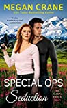 Special Ops Seduction (An Alaska Force Novel Book 5)