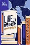Lire est dangereux by David Connis