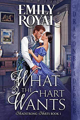 What the Hart Wants (Headstrong Harts, #1)
