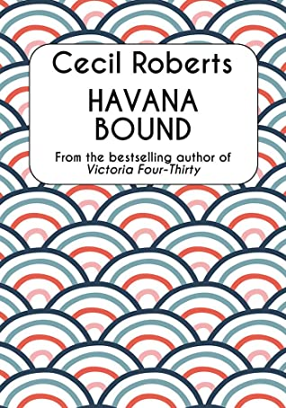 Havana Bound: Historical Literary Fiction Collection